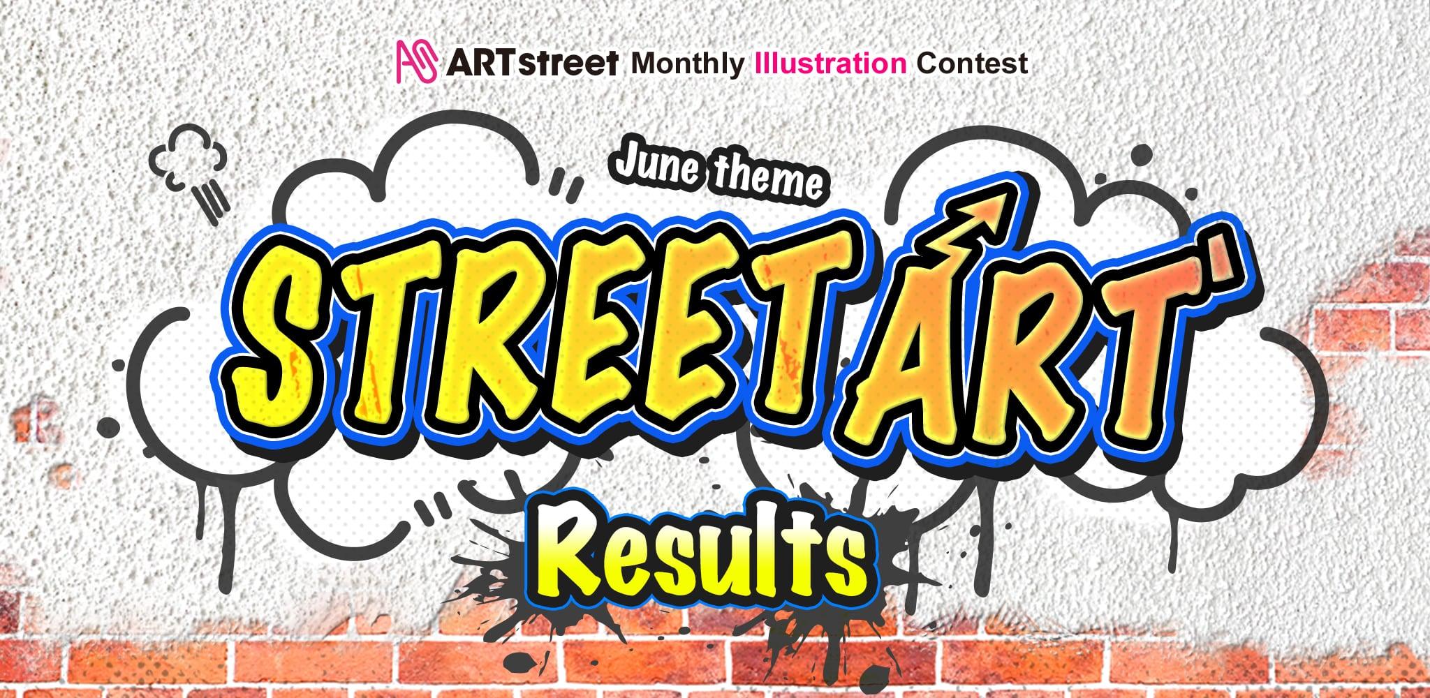 ART street Monthly Illustration Contest June Theme: Street art Results | Contest - ART street by MediBang