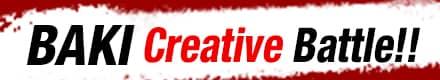 BAKI 30th Anniversary Project! BAKIi Creative Battle!!  ART street edition!!