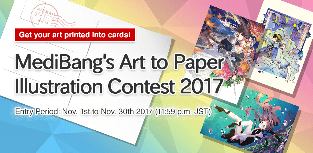 MediBang's Art to Paper Illustration Contest 2017 | Contests - MediBang