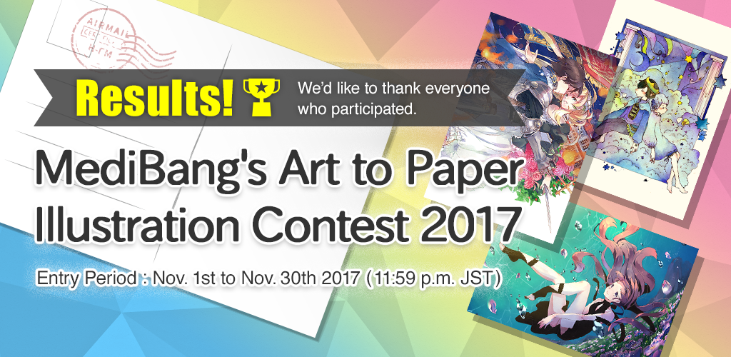 Result of MediBang's Art to Paper Illustration Contest 2017|Contests - MediBang