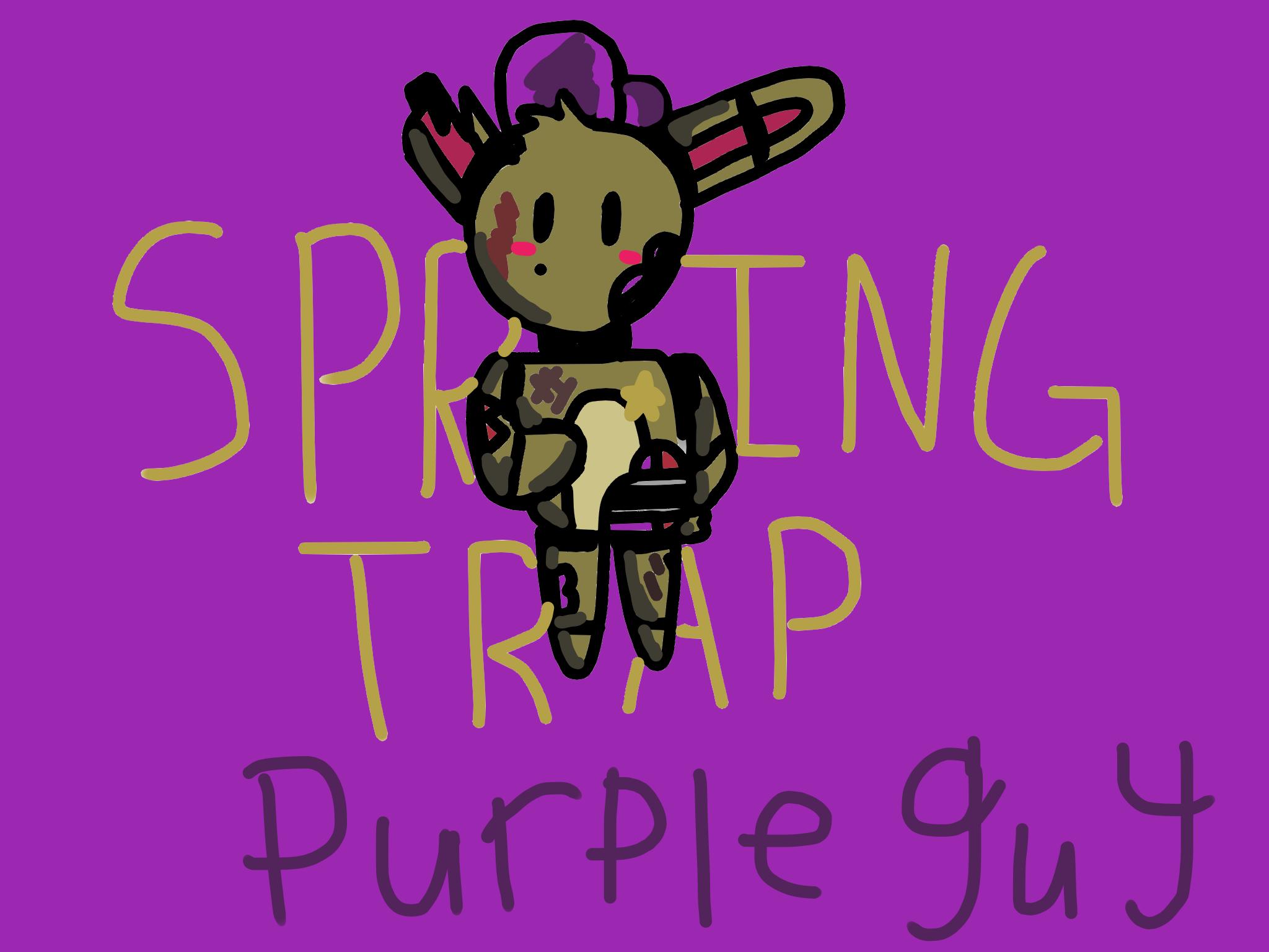 Spring Trap Purple Guy Theoryz Lilfloppyears
