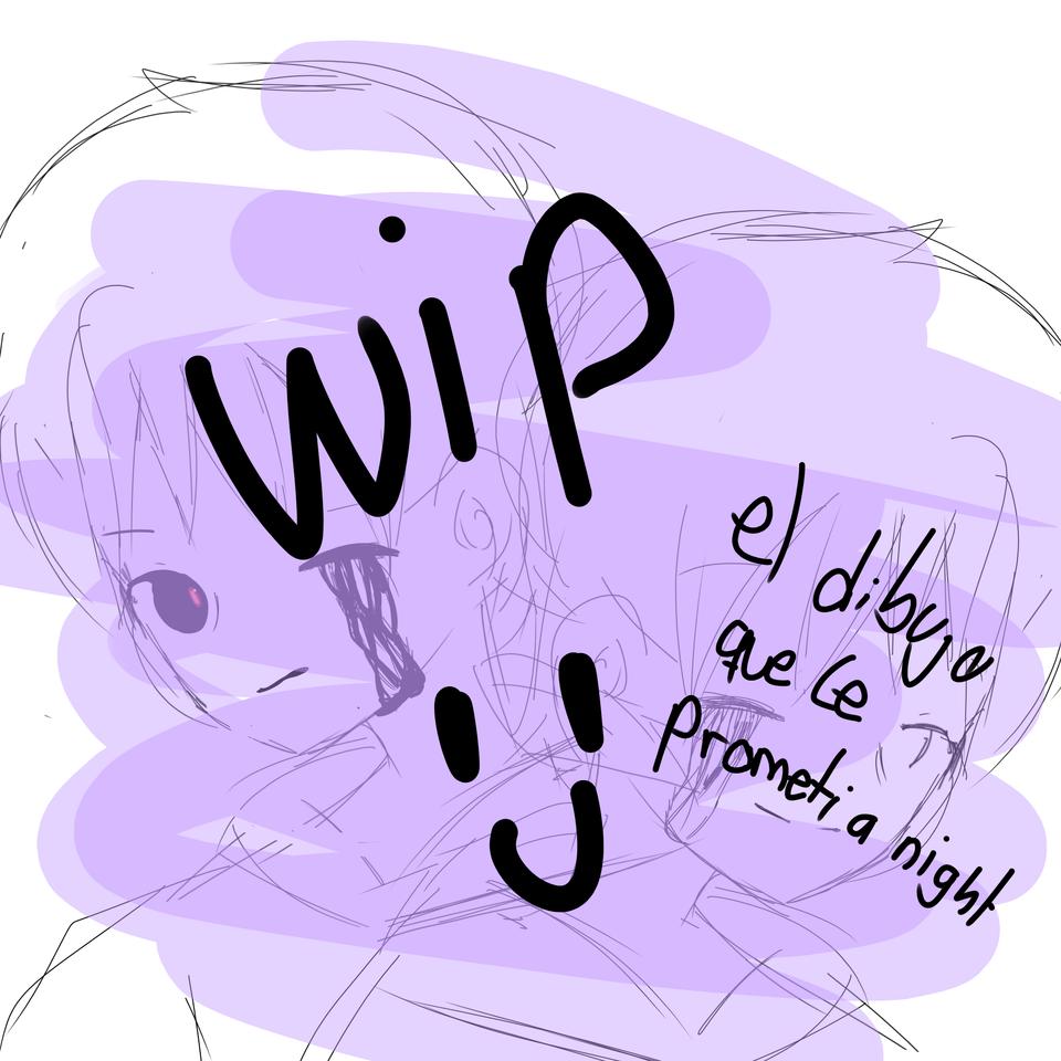 wip del dibujo que le prometí a Night