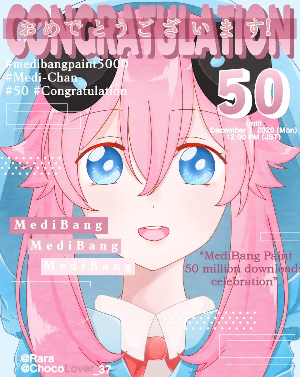 Congratulation 50 million Download MediBang Illust of Rarara_1301 cute ChocoLover_37 pink 2020 Rara pinkhair anime medibangpaint5000 50 MyArt