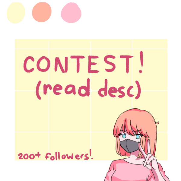 contest!! (read desc) Illust of ☆°•chloe•°☆ cute art Artwork medibangpaint anime animeart contest
