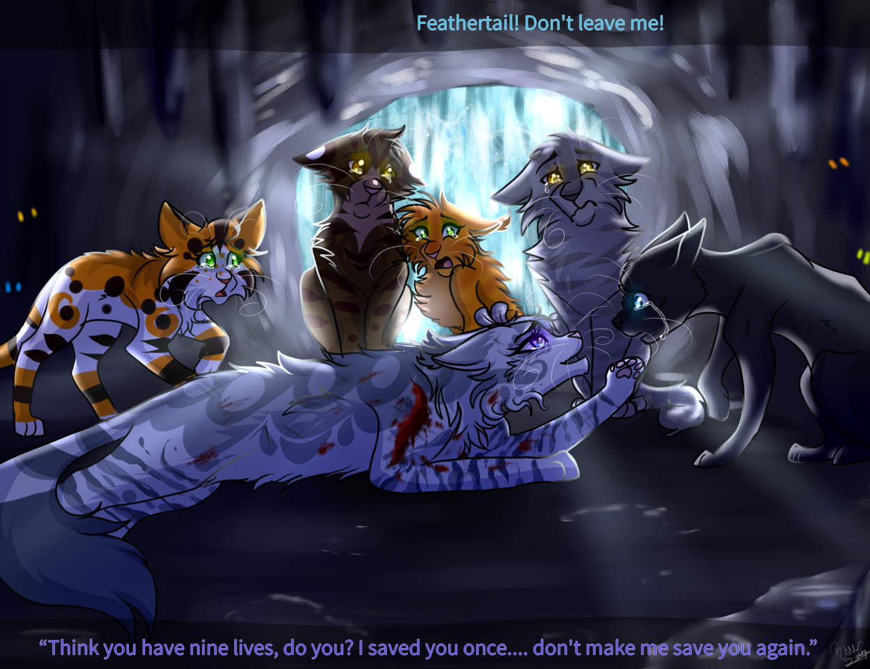 Quiet when im coming home  :Warrior Cats:  - §^ River