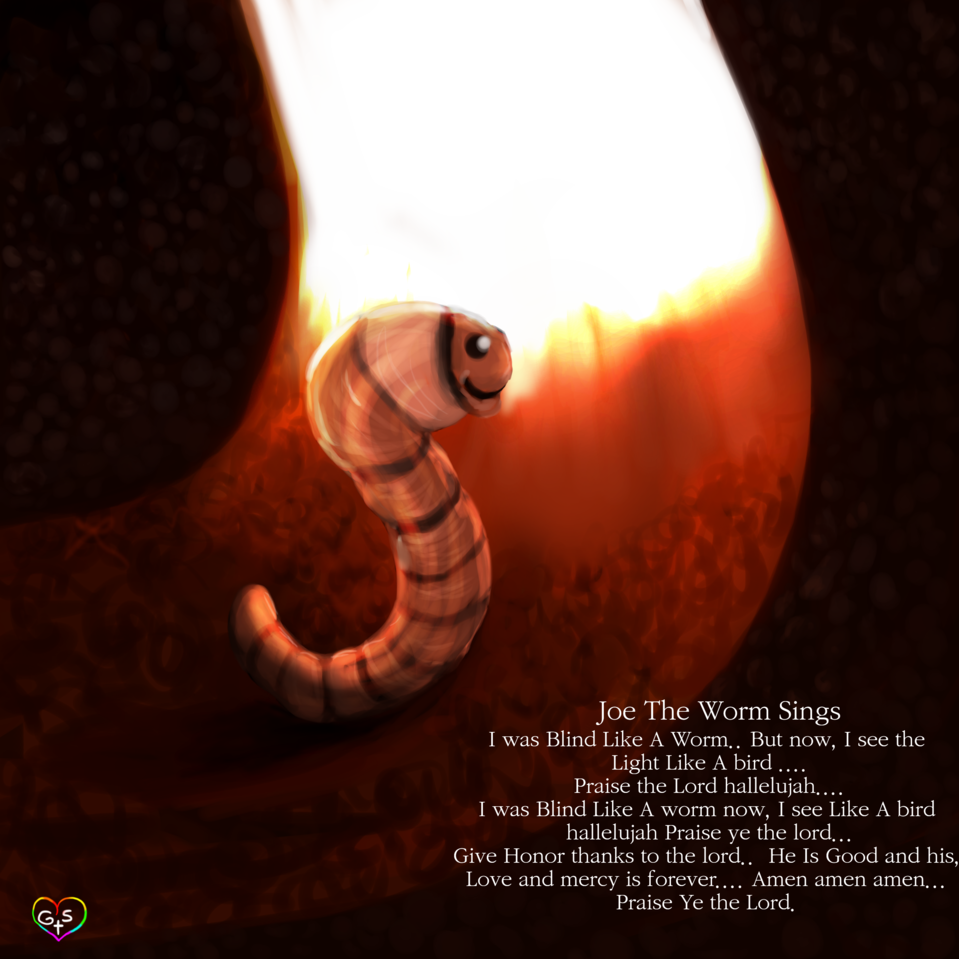 Joe The Humble Earth Worm sings a song and praises Illust of XxGoodSpiritxX