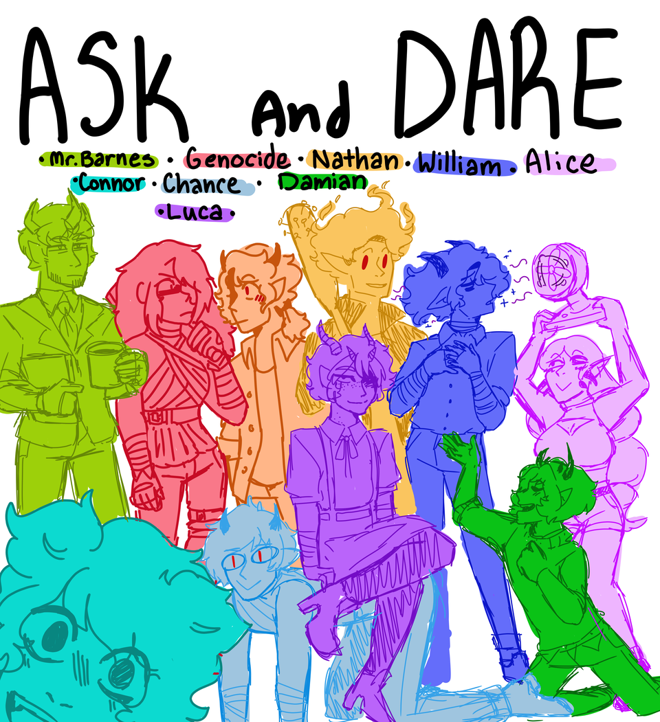 Ask and Dare my OCS!