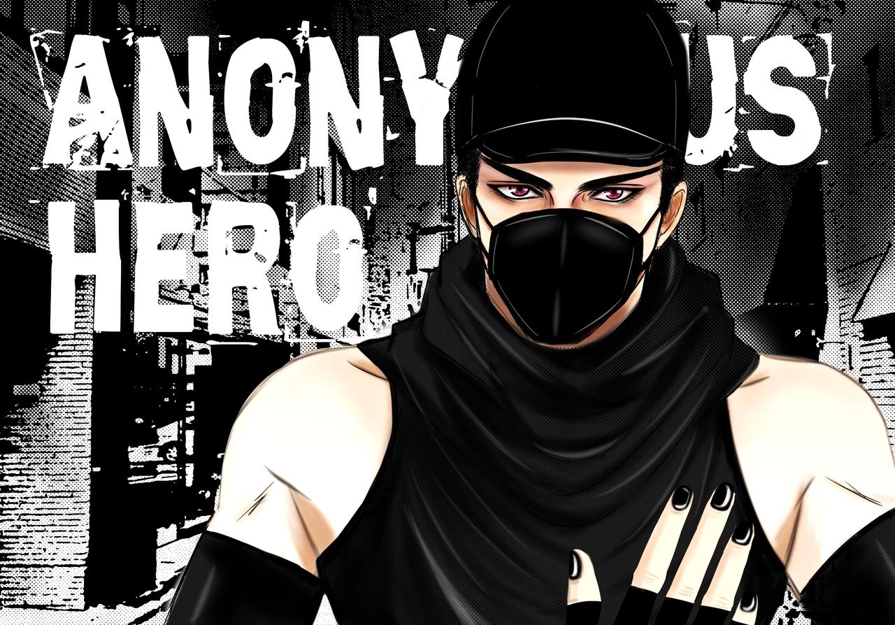 Anonymous Hero