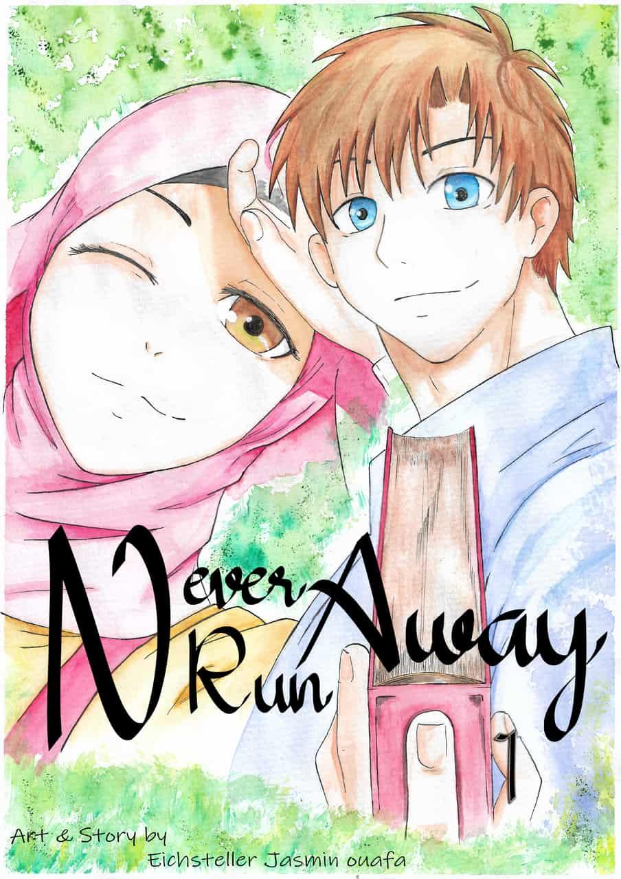 Never Run Away ( Jasmin & Lukas ) my own manga
