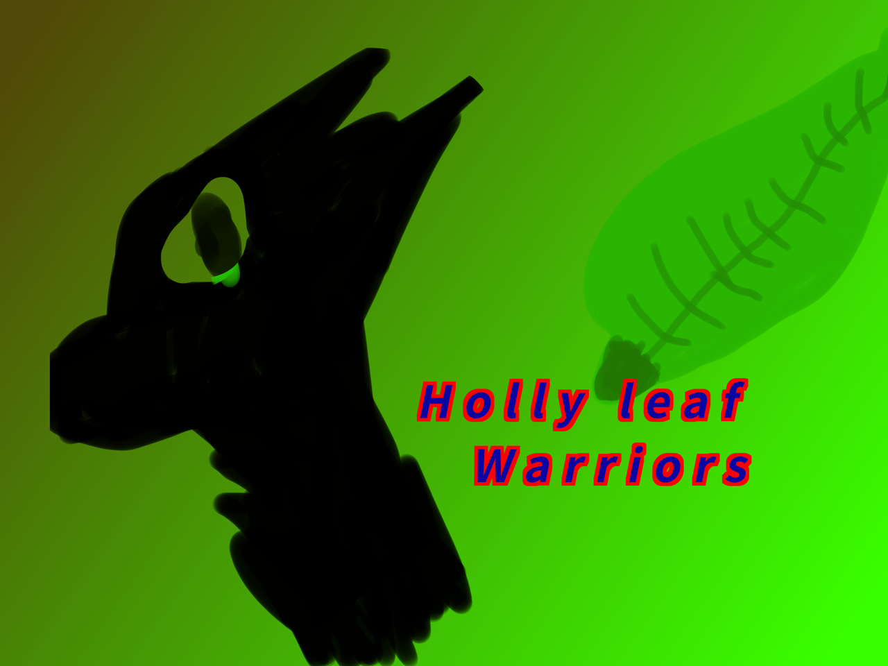 Holly Leaf From Warrior